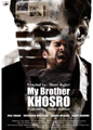 MY BROTHER KHOSROW movie