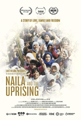NAILA AND THE UPRISING film