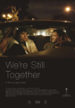 WE'RE STILL TOGETHER film